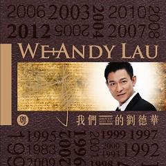 我们的刘德华(粤语版)/ Lưu Đức Hoa Của Chúng Ta (Bản Tiếng Quảng)(CD3)