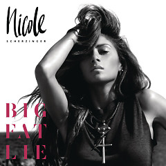 Big Fat Lie (Deluxe) - Nicole Scherzinger