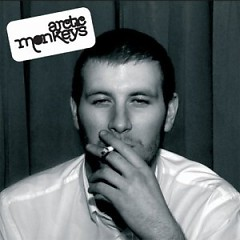 Whatever People Say I Am, That's What I'm Not - Arctic Monkeys