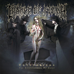 Cryptoriana – The Seductiveness Of Decay - Cradle of Filth