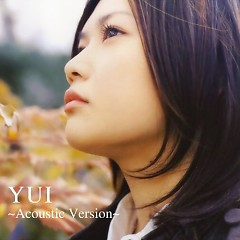 Yui ~ Accoustic Version - Yui