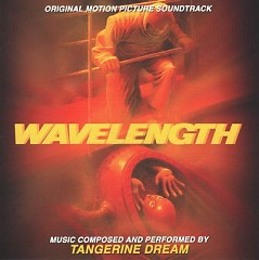 Wavelength OST  - Tangerine Dream