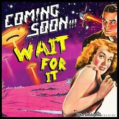 Wait For It EP - Coming Soon