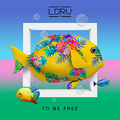 To Be Free (Single)