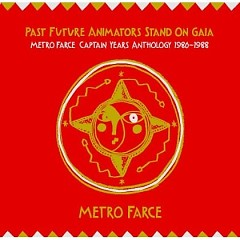 Past Future Animators Stand On Gaia (CD1) - Metro Farce