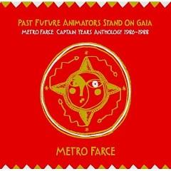 Past Future Animators Stand On Gaia (CD3) - Metro Farce
