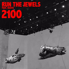 2100 (Single) - Run The Jewels, Boots