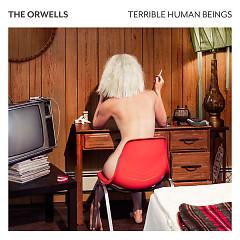 Terrible Human Beings - The Orwells
