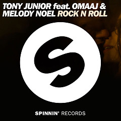 Rock N Roll (Single) - Tony Junior, Omaaj, Melody Noel