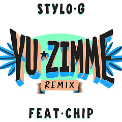 Yu Zimme (Remix) (Single) - Stylo G