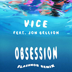 Obsession (Flashmob Remix) (Single) - Vice
