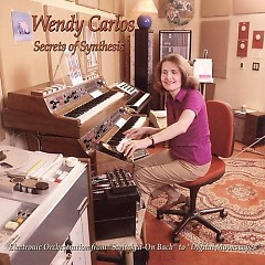Secrets of Synthesis CD2 - Wendy Carlos