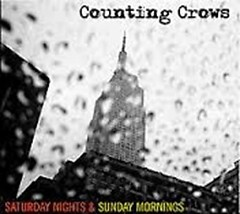 Saturday Nights & Sunday Morning - Counting Crows