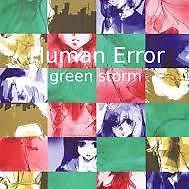 green storm - Human Error