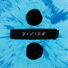 Bài hát ÷ (Divide) - Ed Sheeran