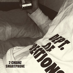 Smartphone (Single) - 2 Chainz
