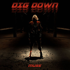 Dig Down (Single) - Muse