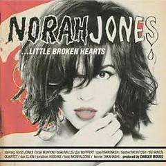 Little Broken Hearts (Deluxe Edition) (CD2) - Norah Jones