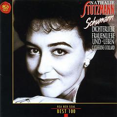 Schumann Dichterliebe Frauenliebe Und Leben No 1 - Nathalie Stutzmann