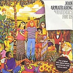 Whatever's For Us - Joan Armatrading