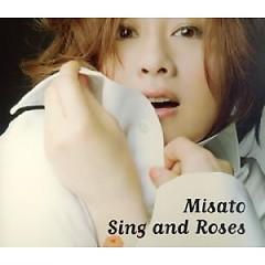 Sing And Roses -歌とバラの日々- (Sing And Roses -Uta to Bara no Hibi-) - Misato Watanabe