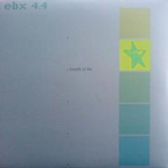 EBX 4-Breath Of Life