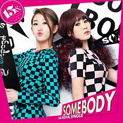 Somebody - 15&
