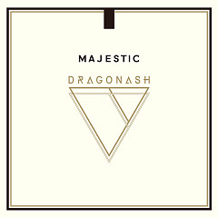 MAJESTIC - Dragon Ash