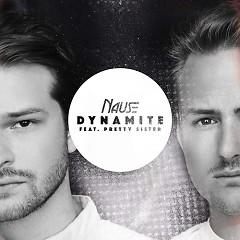 Dynamite (Single) - Nause, Pretty Sister