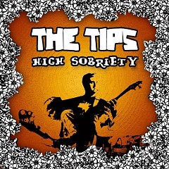 High Sobriety - The Tips