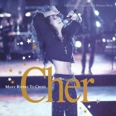 Many Rivers To Cross (CDM) - Cher