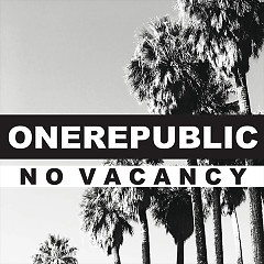 No Vacancy (Single) - OneRepublic