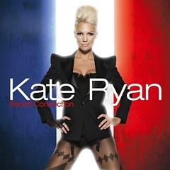 French Connection (Bonus CD) - Kate Ryan