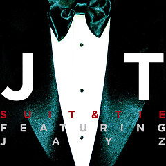 Suit & Tie (Single) - Justin Timberlake,Jay-Z