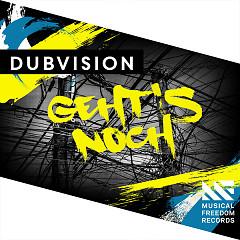Geht's Noch (Single) - DubVision