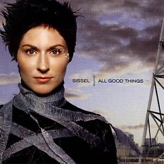 All Good Things  - Sissel