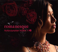 romanesque - FictionJunction YUUKA