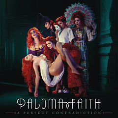 A Perfect Contradiction (Deluxe Edition) - Paloma Faith