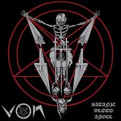 Satanic Blood Angel (Pt.1) - Von