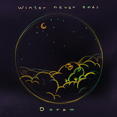 Winter Never Ends (Single) - Daram