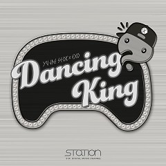 Dancing King (Single) - Yoo Jae Suk, EXO