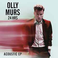 24 HRS (Acoustic) - (EP) - Olly Murs