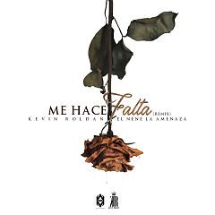 Me Hace Falta (Remix) (Single) - Kevin Roldan, El Nene La Amenaza