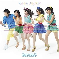 We are Dreamer - Dream5
