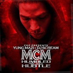 MCM Humbled By The Hustle (CD2) - Yung Mazi