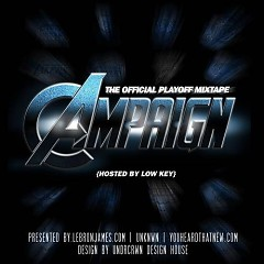 Lebron James Presents: The Campaign