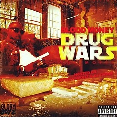 Drug Wars - Blood Money
