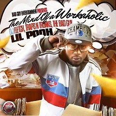 The Mind Of A Workaholic (CD1) - Lil Pooh