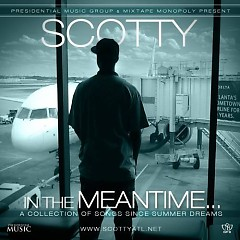 In The Meantime - Scotty