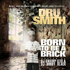 Born To Be A Brick (CD1) - Dru Smith